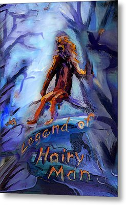 Legend Of Hairy Man Metal Print by Janet Oh