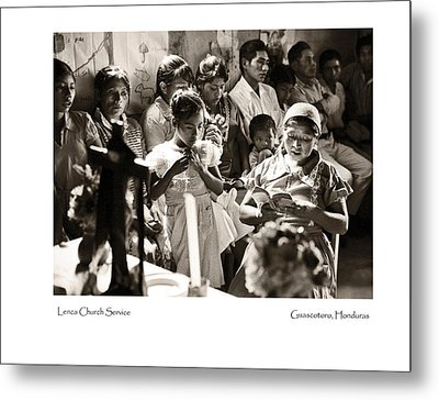 Metal Print featuring the photograph Lenca Church Service by Tina Manley