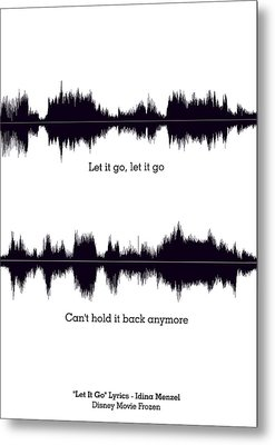 Let It Go - Music And Motivational  Typography Art Poster Metal Print