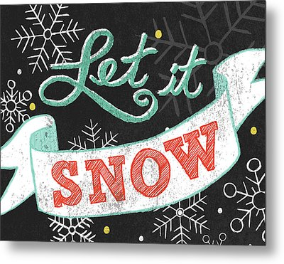 Let It Snow Black Metal Print by Mary Urban