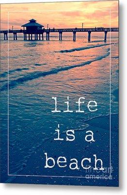 Life Is A Beach Sunset Pier Metal Print by Edward Fielding