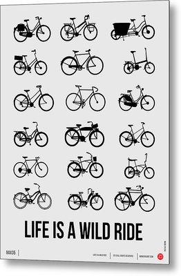 Life Is A Wild Ride Poster 1 Metal Print