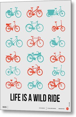 Life Is A Wild Ride Poster 2 Metal Print