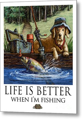 Life Is Better When I'm Fishing Yellow Lab On Dock Metal Print