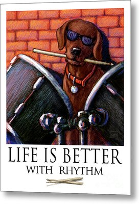 Life Is Better With Rhythm Chocolate Lab Drummer Metal Print