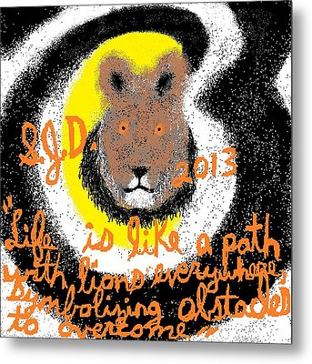 Life Is Like A Path With Lions Everywhere Symbolizing Obstacles To Overcome Metal Print by Joe Dillon