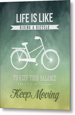 Life Is Like Riding A Bicyle Metal Print by Aged Pixel