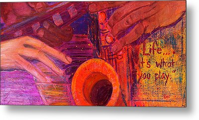 Life...it's What You Play Metal Print by Debi Starr