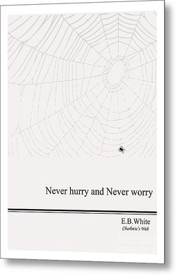 Literary Quote- E.b. White - Cw Metal Print