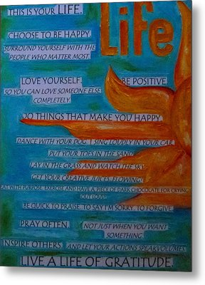 Live A Life Of Gratitude Metal Print by Patti Schermerhorn