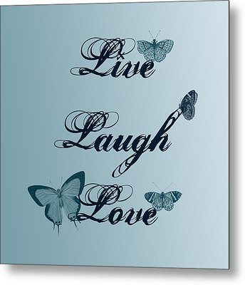 Live Laugh Love Butterflies Metal Print