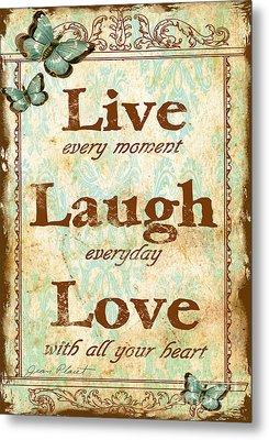 Live-laugh-love Metal Print