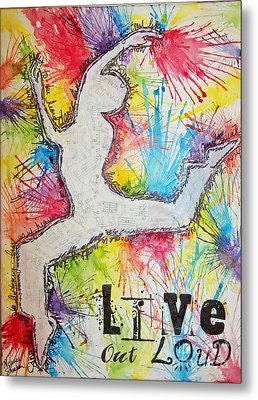 Metal Print featuring the painting Live Out Loud by Melissa Sherbon