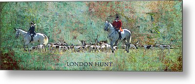 London Hunt Metal Print by Melanie Prosser