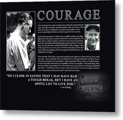 Lou Gehrig Courage  Metal Print by Retro Images Archive