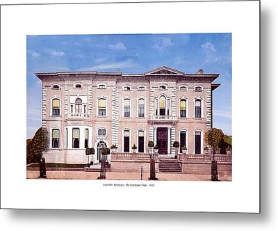 Louisville Kentucky - The Pendennis Club - 1919 Metal Print
