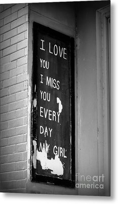 Love And Miss You Metal Print by Shawna Gibson