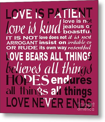 Love Is Patient - Heart Design Metal Print by Ginny Gaura