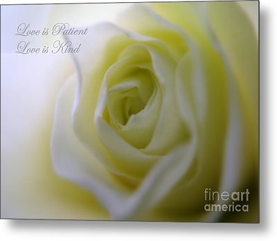 Love Is Patient Metal Print by Patti Whitten