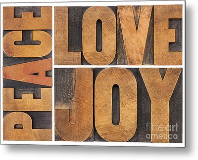 Metal Print featuring the photograph Love Joy And Peace by Marek Uliasz