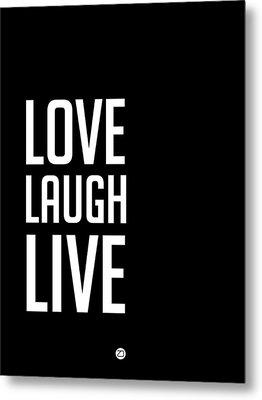 Love Laugh Live Poster Black Metal Print