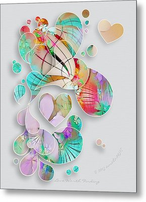 Love Worth Finding Metal Print by Gayle Odsather