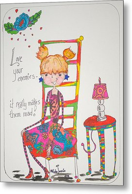 Love Your Enemies Metal Print by Mary Kay De Jesus