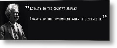 Loyalty To Country - Mark Twain Metal Print by Daniel Hagerman