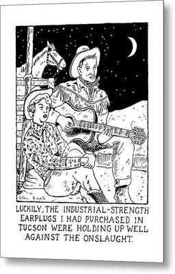 Luckily, The Industrial-strength Earplugs Metal Print by Glen Baxter