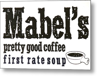 Mabels Cafe Metal Print by Jeff Gater