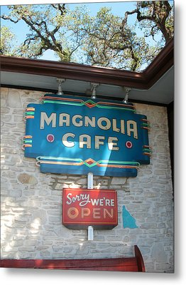 Magnolia Cafe Sign In Austin Metal Print by Connie Fox