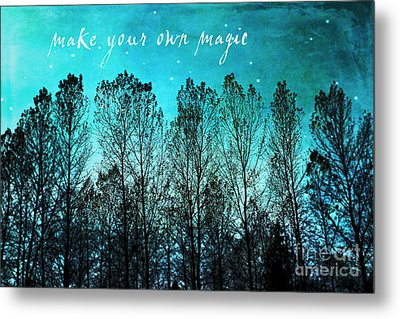 Make Your Own Magic Metal Print by Sylvia Cook