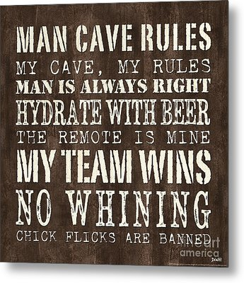 Man Cave Rules 1 Metal Print by Debbie DeWitt