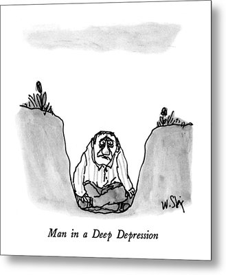 Man In A Deep Depression Metal Print by William Steig