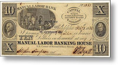 Manual Labor Bank Note Metal Print by American Philosophical Society