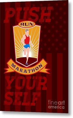 Marathon Runner Push Yourself Poster Front Metal Print by Aloysius Patrimonio