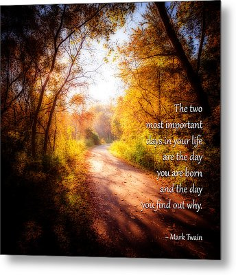 Mark Twain - The Two Most Important Days - 01 Metal Print