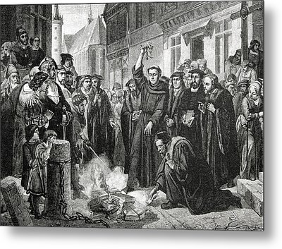 Martin Luther 1483 1546 Publicly Burning The Pope's Bull In 1521  Metal Print by English School