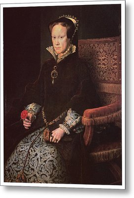 Mary I Queen Of England Metal Print