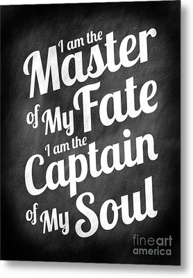 Master Of My Fate - Chalkboard Style Metal Print by Ginny Gaura