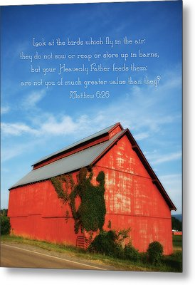 Matthew 6 26 Scripture Red Barn Metal Print by Denise Beverly