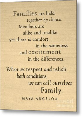 Maya Angelou Quote 3 Metal Print by Bob Sample