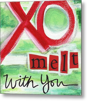 Melt With You Metal Print by Linda Woods