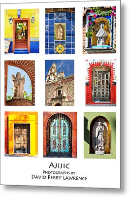 Metal Print featuring the photograph Colorful Mexican Doors, Ajijic Mexico - Travel Photography By David Perry Lawrence by David Perry Lawrence
