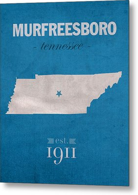 Middle Tennessee State University Blue Raiders Murfreesboro College State Map Poster Series No 065 Metal Print by Design Turnpike