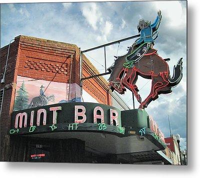 Mint Bar Sheridan Wyoming Metal Print by Mary Lee Dereske