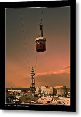 Metal Print featuring the photograph Montjuic Cable Car by Pedro L Gili