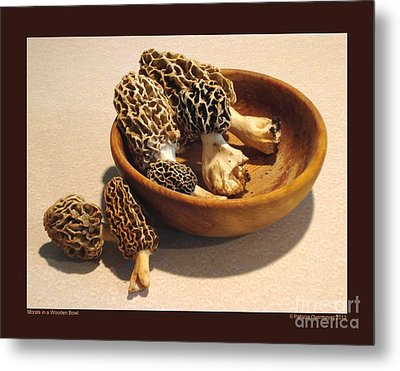 Morels In A Wooden Bowl Metal Print by Patricia Overmoyer