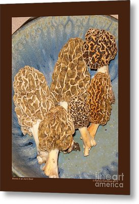 Morels In An Aerni Bowl Metal Print by Patricia Overmoyer