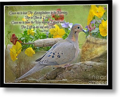 Morning Dove With Verse Metal Print by Debbie Portwood